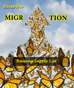 Supply List Suggestions for Raising Monarchs to Release for the Great Fall Monarch Migration- Raise the Migration 2019
