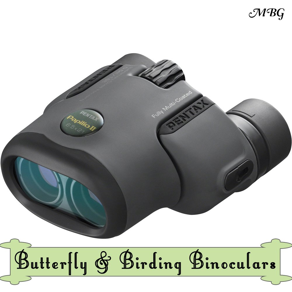 Pentax Papilio ii Butterfly & Birding Binoculars for watching butterflies, hummingbirds, and bees in your garden close up, without scaring them away- butterfly gift idea