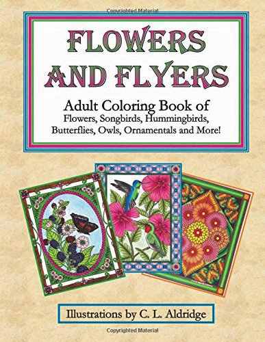 Flowers and Flyers Adult Coloring Book- Butterfly Gift idea for creative souls and for a little stress relief.