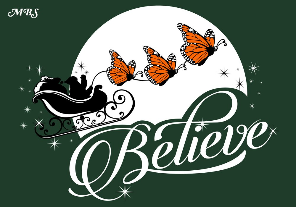 Believe Monarch Butterfly T-shirts Christmas Collection