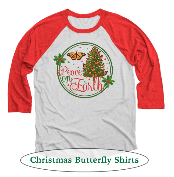 Peace on Earth Christmas Monarch Butterfly Shirts